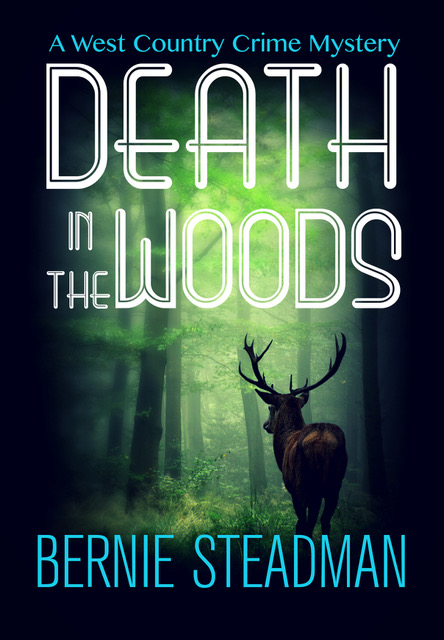Death in the Woods - Bernie Steadman